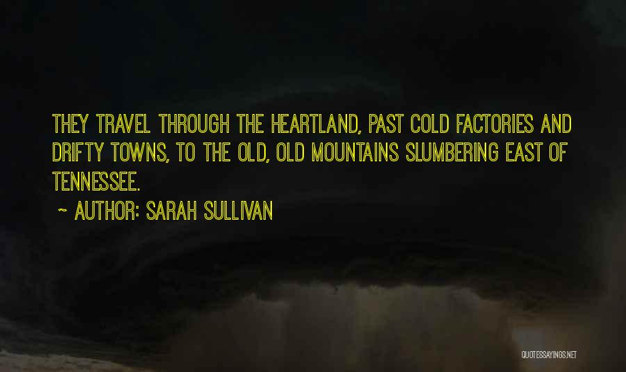 Best Heartland Quotes By Sarah Sullivan