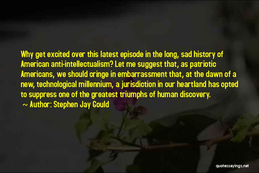 Best Heartland Quotes By Stephen Jay Gould