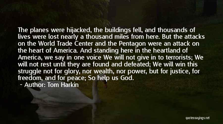 Best Heartland Quotes By Tom Harkin