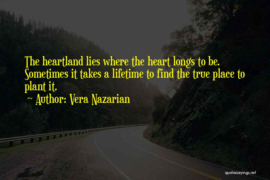 Best Heartland Quotes By Vera Nazarian