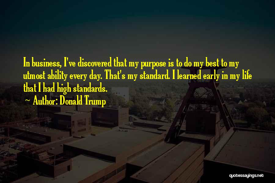 Best High Life Quotes By Donald Trump