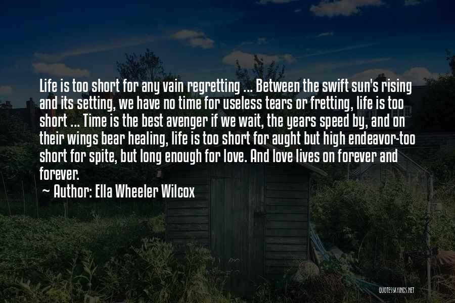 Best High Life Quotes By Ella Wheeler Wilcox