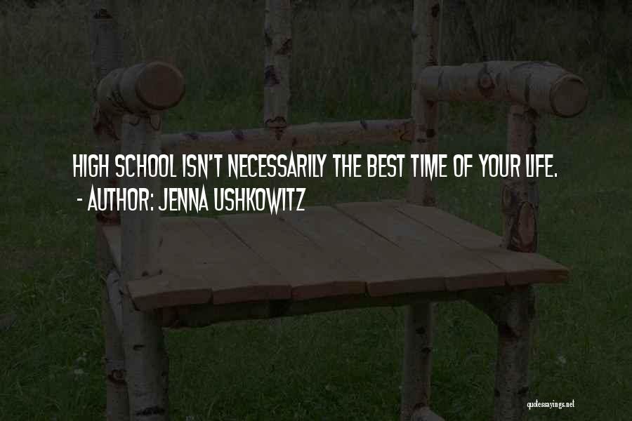 Best High Life Quotes By Jenna Ushkowitz