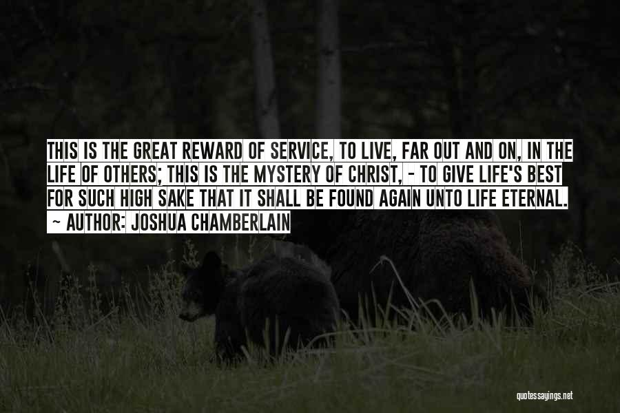 Best High Life Quotes By Joshua Chamberlain