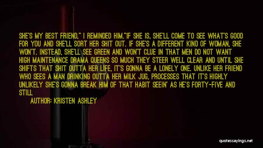 Best High Life Quotes By Kristen Ashley