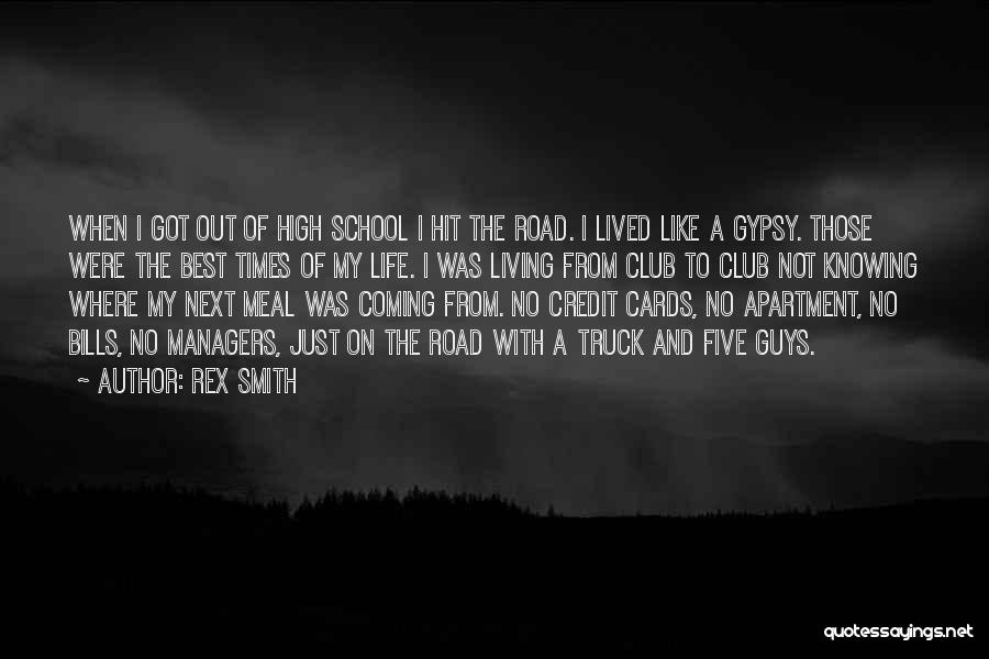 Best High Life Quotes By Rex Smith