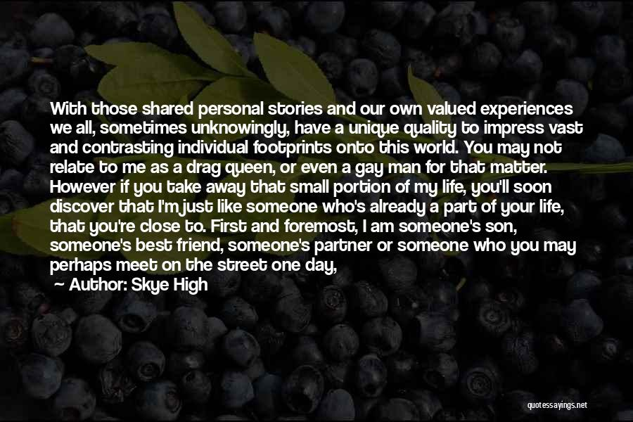 Best High Life Quotes By Skye High