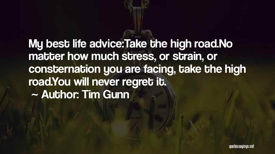 Best High Life Quotes By Tim Gunn