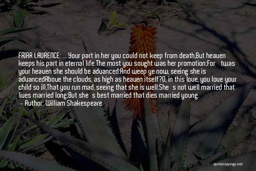 Best High Life Quotes By William Shakespeare