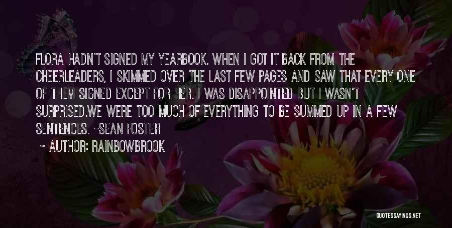Best High School Yearbook Quotes By Rainbowbrook