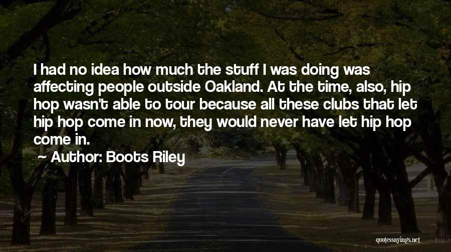 Best Hip Hop Quotes By Boots Riley