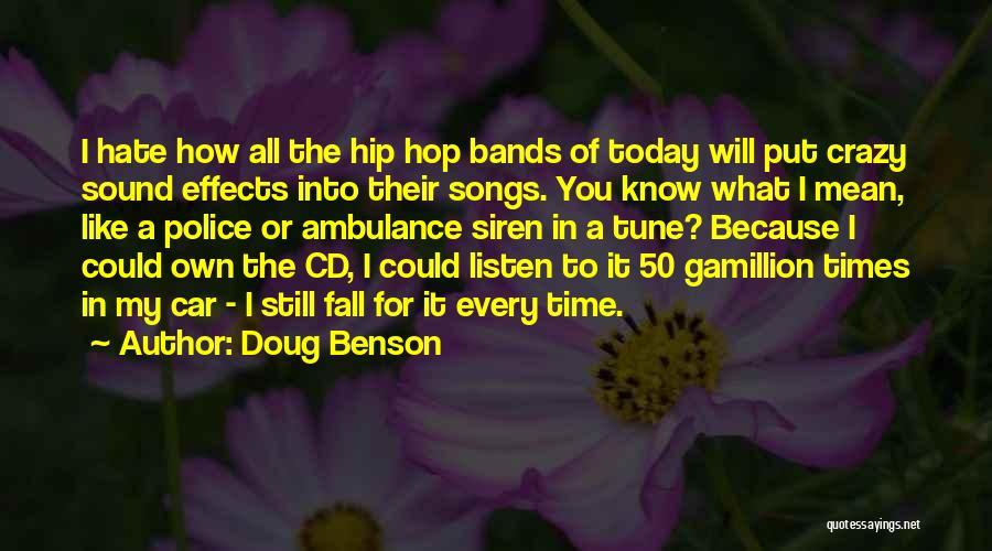 Best Hip Hop Quotes By Doug Benson