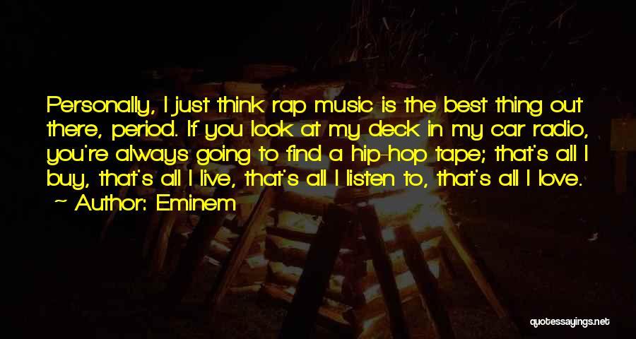 Best Hip Hop Quotes By Eminem