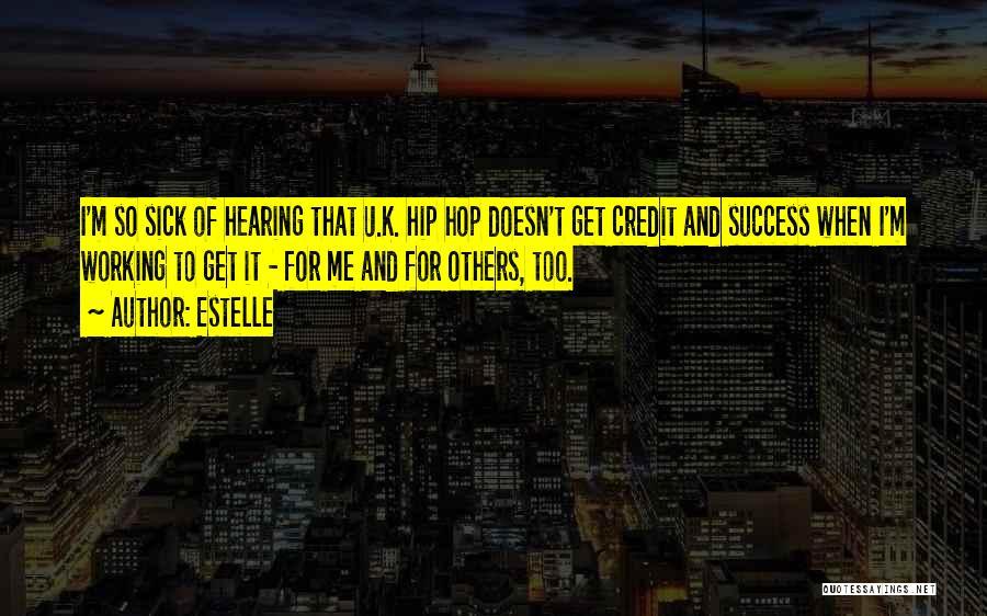 Best Hip Hop Quotes By Estelle