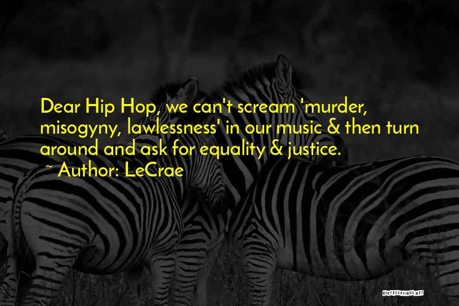 Best Hip Hop Quotes By LeCrae