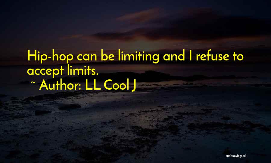Best Hip Hop Quotes By LL Cool J