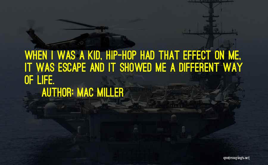 Best Hip Hop Quotes By Mac Miller