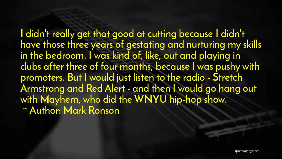 Best Hip Hop Quotes By Mark Ronson