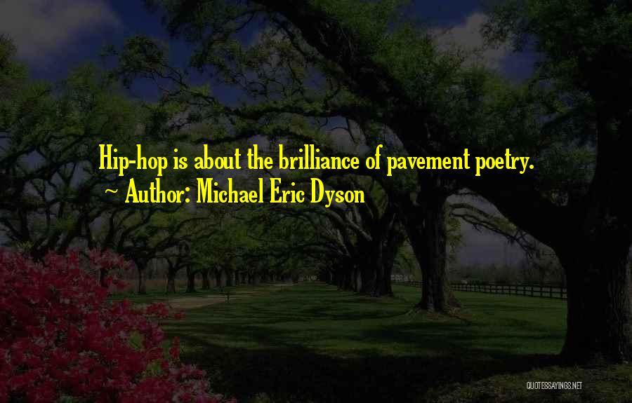Best Hip Hop Quotes By Michael Eric Dyson