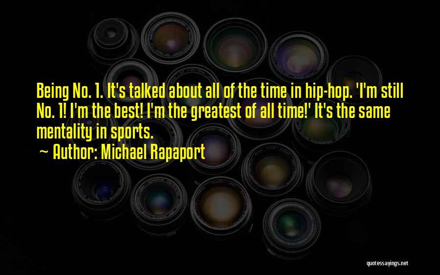 Best Hip Hop Quotes By Michael Rapaport