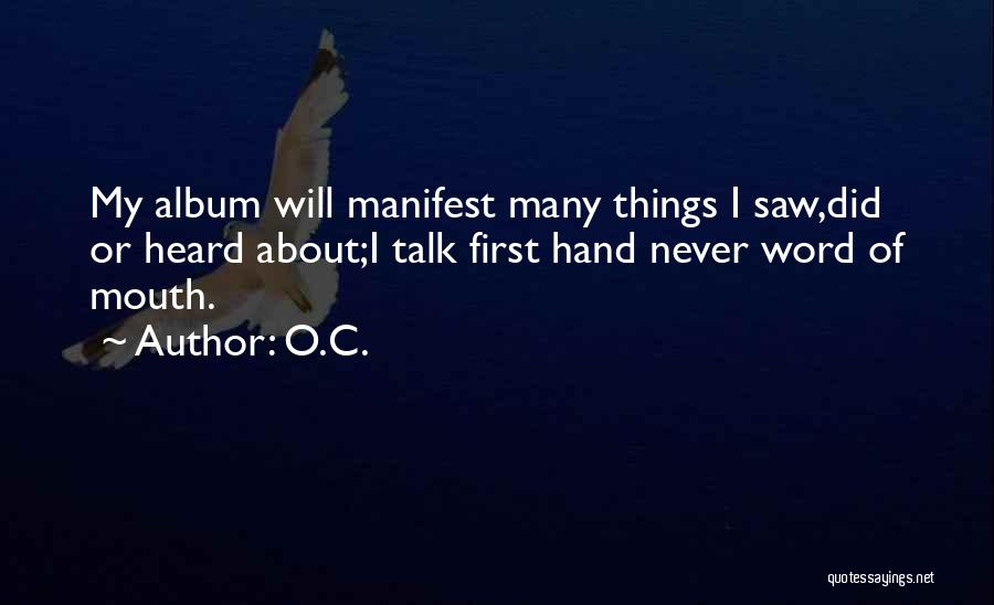 Best Hip Hop Quotes By O.C.