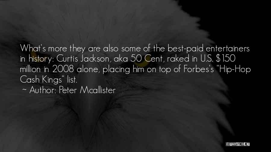 Best Hip Hop Quotes By Peter Mcallister