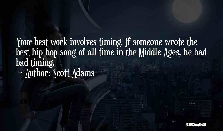 Best Hip Hop Quotes By Scott Adams