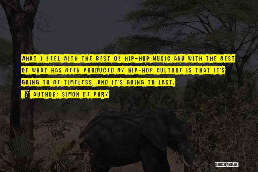 Best Hip Hop Quotes By Simon De Pury