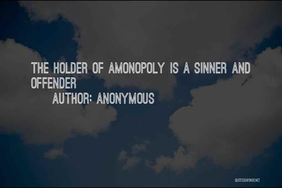Best Holder Quotes By Anonymous