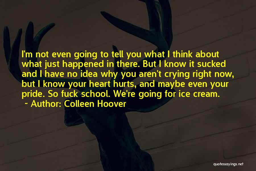 Best Holder Quotes By Colleen Hoover