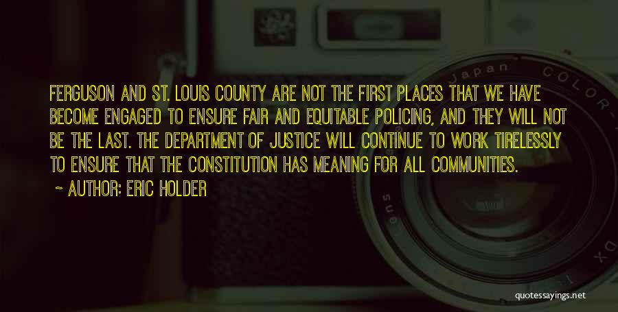 Best Holder Quotes By Eric Holder