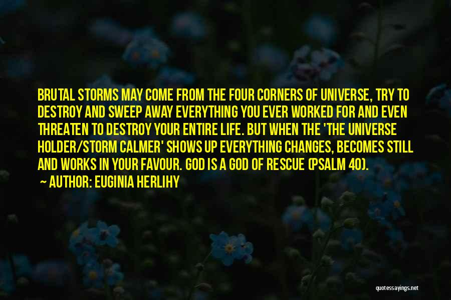 Best Holder Quotes By Euginia Herlihy