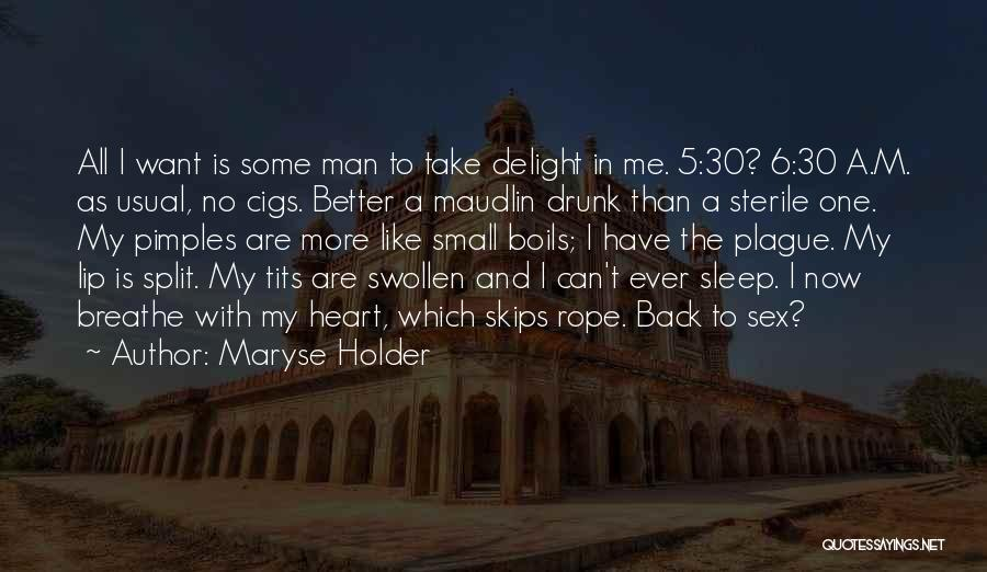 Best Holder Quotes By Maryse Holder