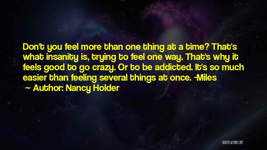 Best Holder Quotes By Nancy Holder