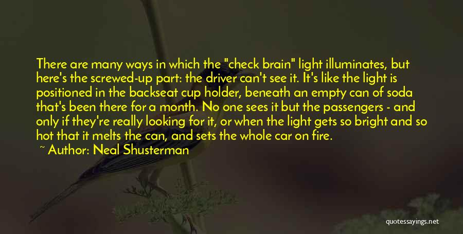Best Holder Quotes By Neal Shusterman