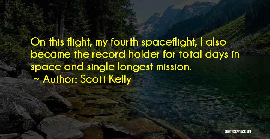 Best Holder Quotes By Scott Kelly