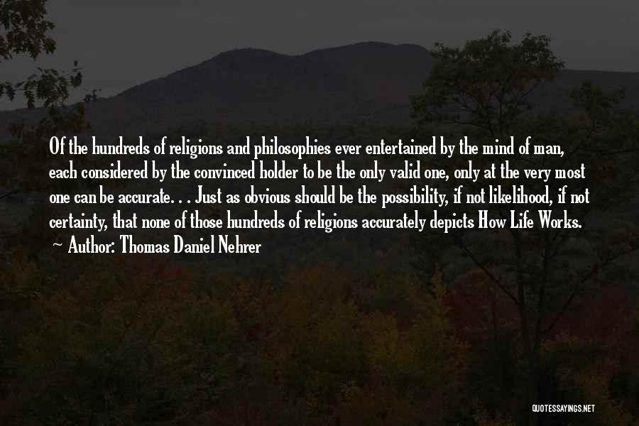 Best Holder Quotes By Thomas Daniel Nehrer