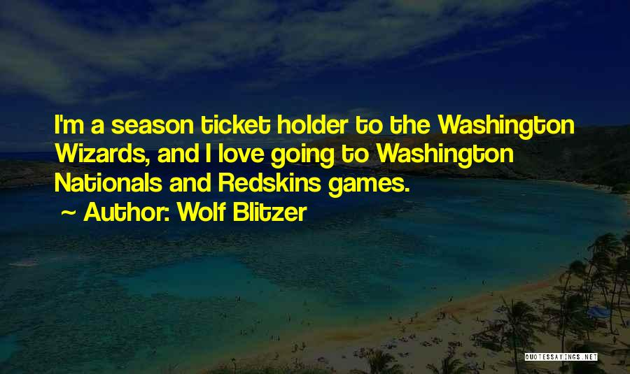 Best Holder Quotes By Wolf Blitzer