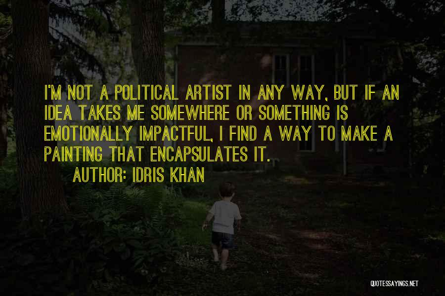 Best Impactful Quotes By Idris Khan