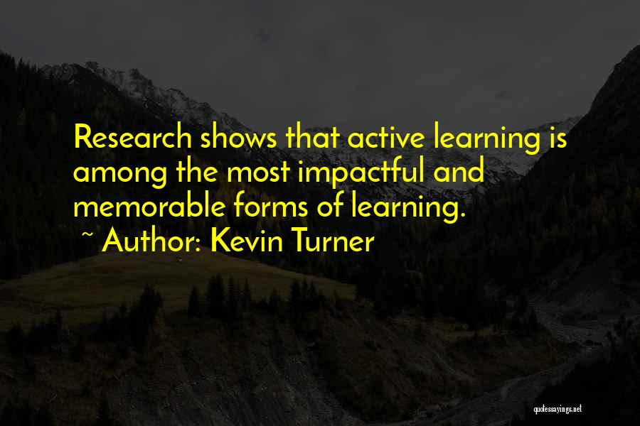 Best Impactful Quotes By Kevin Turner