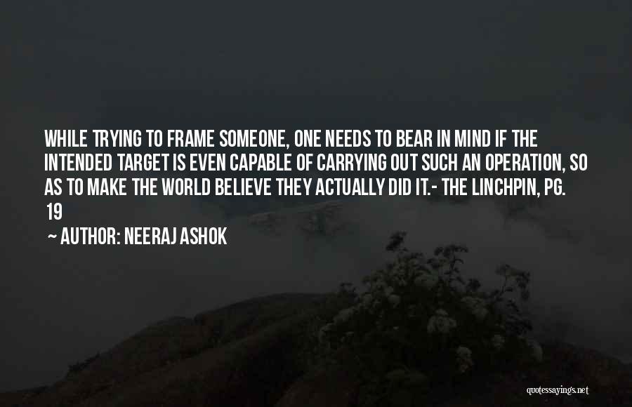 Best Impactful Quotes By Neeraj Ashok