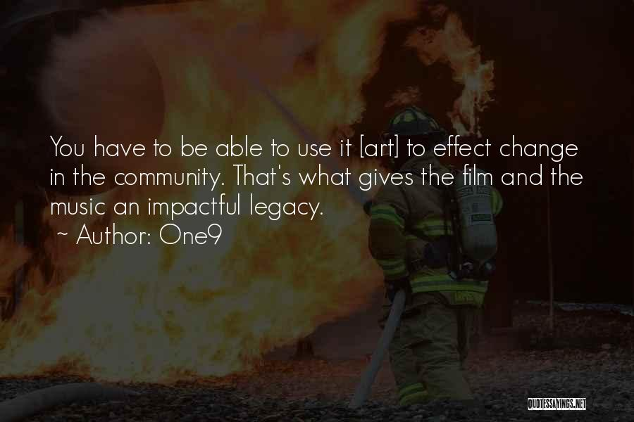 Best Impactful Quotes By One9