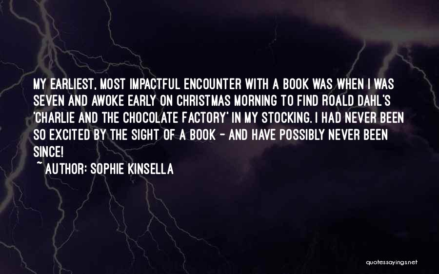 Best Impactful Quotes By Sophie Kinsella