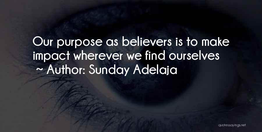 Best Impactful Quotes By Sunday Adelaja