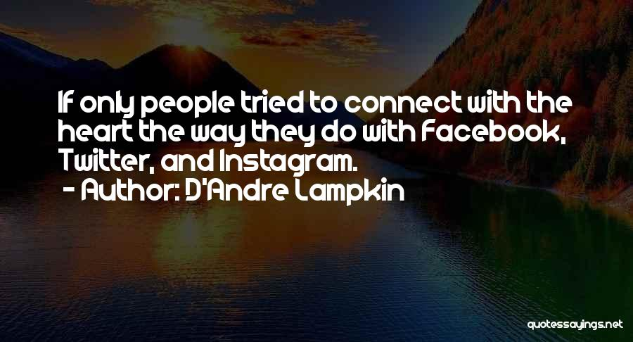 Best Instagram For Quotes By D'Andre Lampkin