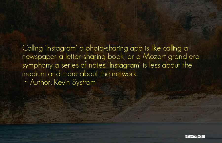 Best Instagram For Quotes By Kevin Systrom