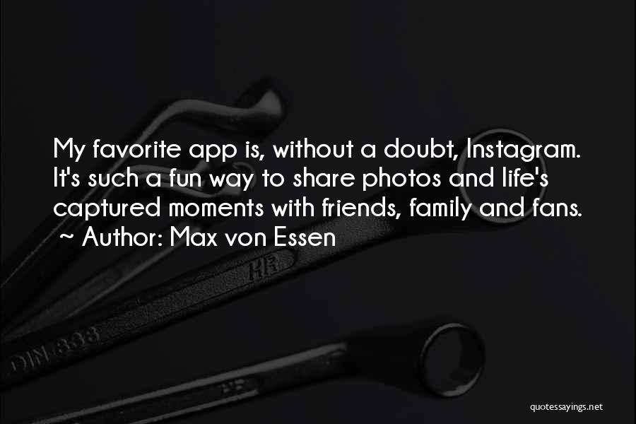 Best Instagram For Quotes By Max Von Essen