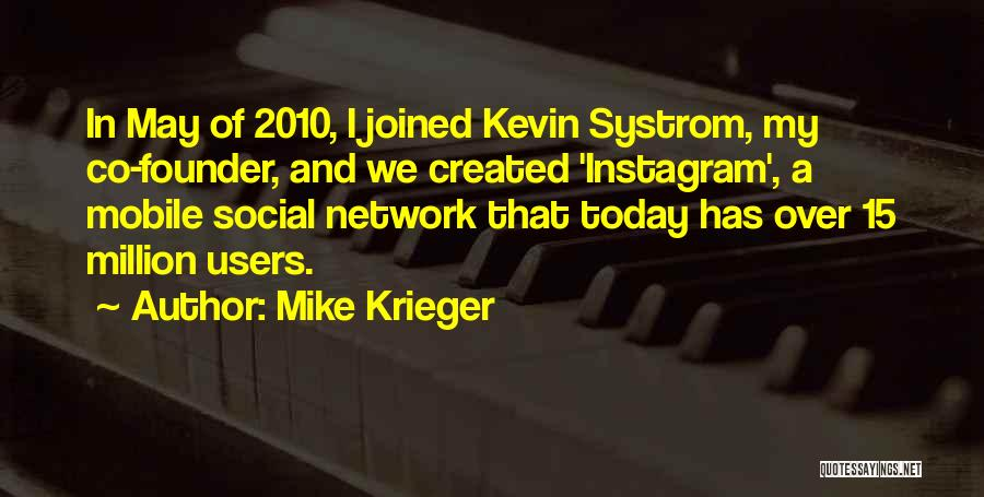 Best Instagram For Quotes By Mike Krieger