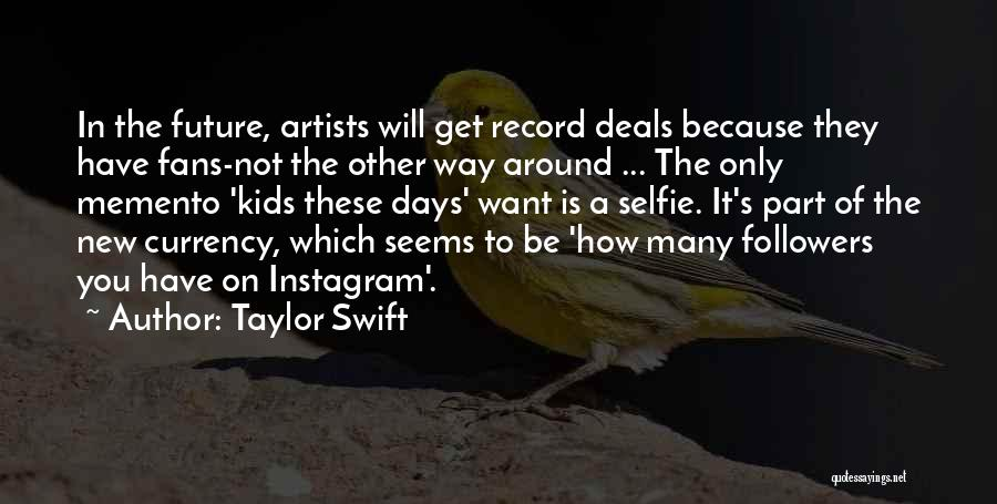 Best Instagram Quotes By Taylor Swift