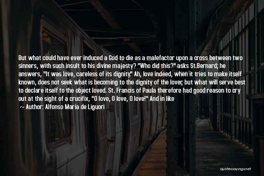 Best Insult Quotes By Alfonso Maria De Liguori